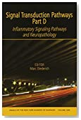 Signal Transduction Pathways, Part D: Inflammatory Signaling Pathways and Neuropathology, Volume 1096 (Annals of the New York Academy of Sciences)