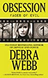 Front cover for the book Obsession (Faces of Evil) by Debra Webb