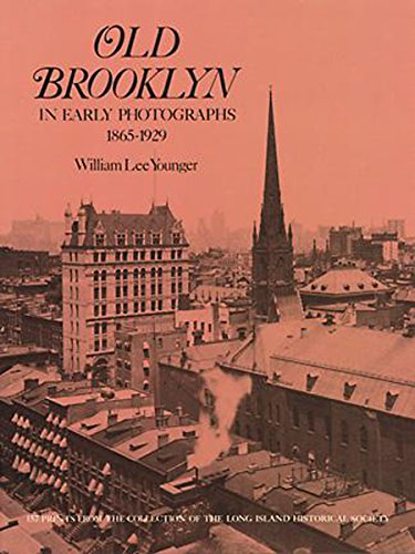 Old Brooklyn in Early Photographs, 1865-1929 (New York ()