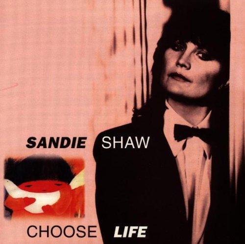 Choose Life by Shaw, Sandie