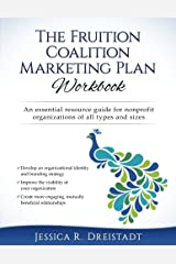 The Fruition Coalition Marketing Plan Workbook Paperback