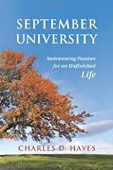September University: Summoning Passion for an Unfinished Life Paperback