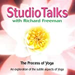 Studio Talks: Process of Yoga | Richard Freeman