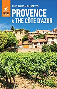 The Rough Guide to Provence & Cote d'Azur (Travel Guide eBook) (Rough Guides)