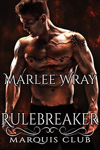 Rulebreaker (Marquis Club Book 1)