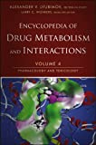 Encyclopedia of Drug Metabolism and Interactions Vol. 4 : Pharmacology and Toxicology, Lyubimov, Alexander, 111817996X