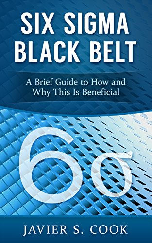 Six Sigma Black Belt: A Brief Guide to How and Why This Is Beneficial