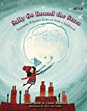 Sally Go Round The Stars: Favourite Rhymes from
