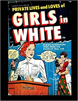 comic hits 58 private lives and loves of girls in white kari a