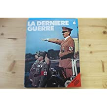 la derniere guerre n° 6 édition atlas 1977