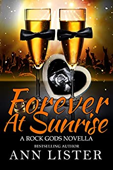 Forever At Sunrise (The Rock Gods Book 8) by [Lister, Ann]