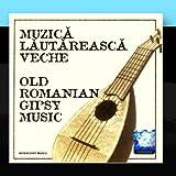 Muzica Lautareasca Veche %28Old Romanian