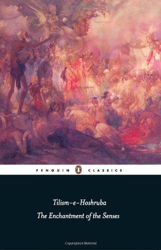 Tilism-e-Hoshruba: The Enchantment of the Senses PDF