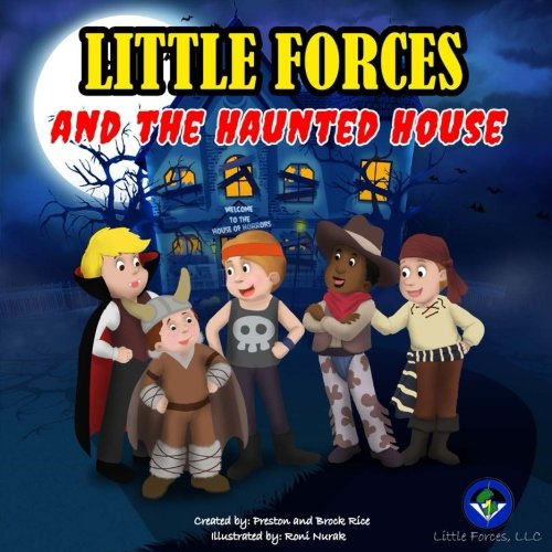 - Little Forces: and the Haunted House (Volume 3)