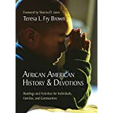African American History & Devotions: Readings and Activities for Individuals, Families, and Communities