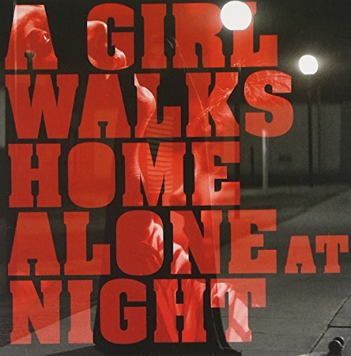 A Girl Walks Home Alone At Night by Original Soundtrack