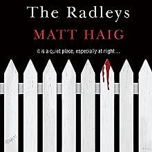 The Radleys Audiobook by Matt Haig Narrated by Mark Meadows