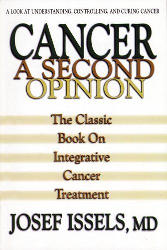 Cancer-A-Second-Opinion-A-Look-at-Understanding-Controlling-and-Curing-Cancer