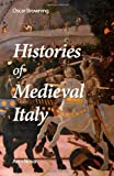 Histories of Medieval Italy, Oscar Browning, 1494292602