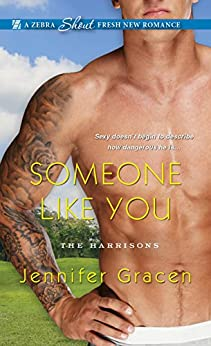Someone Like You (The Harrisons) by [Gracen, Jennifer]