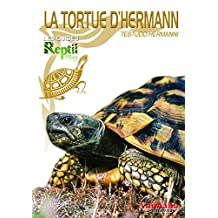 La tortue d'hermann: Testudo hermanni (Les Guides Reptilmag) (French Edition)