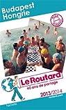 Le Routard Budapest, Hongrie 2013/2014 par Guide du Routard