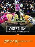 2017-18 NFHS Wrestling Case Book