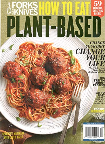 Forks Over Knives Magazine (2020) How To Eat Plant-Based