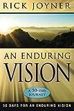 Enduring Vision, Rick Joyner, 0768432073