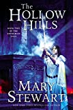 The Hollow Hills (The Arthurian Saga, Book 2)