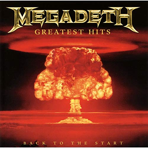 Greatest Hits: Back to the Start (Megadeth Greatest Hits Back To The Start)