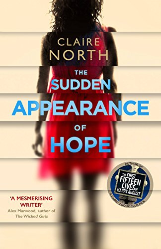 The Sudden Appearance of Hope by [North, Claire]