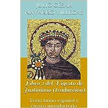 Libro 9 del Digesto de Justiniano (traducción): Texto latino-español y ensayo introductorio (Digesta Imperatoris Iustiniani nº 3) (Spanish Edition)