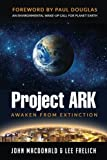 img - for Project Ark: Awaken from Extinction book / textbook / text book