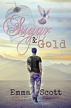 Sugar & Gold by [Scott, Emma]
