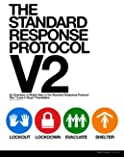 The Standard Response Protocol - V2: An Overview of What's New in The Standard Response Protocol (Volume 1)