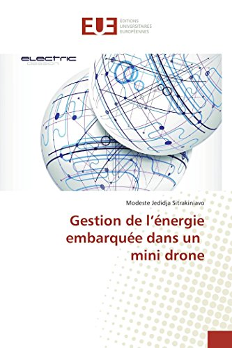 Gestion de l'énergie embarquée dans un mini drone (French Edition)