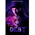 The Debt (The Southern Ghosts Series Book 4)