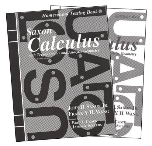 Saxon Calculus 2nd Edition Tests and Answer Key (Second) - Key Answer 2 Tests