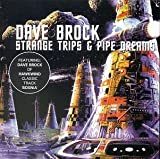 Strange Trips & Pipe Dreams by Dave Brock (1999-05-11)