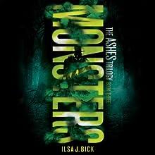 Monsters Audiobook by Ilsa J. Bick Narrated by Katherine Kellgren