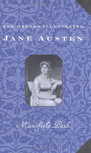 The Oxford Illustrated Jane Austen: Volume III: Mansfield Park