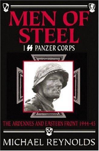 Download Men of Steel: 1st SS Panzer Corps 1944-45 PDF ePub book