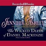 The Wicked Deeds of Daniel MacKenzie: Highland Pleasures, Book 6 | Jennifer Ashley