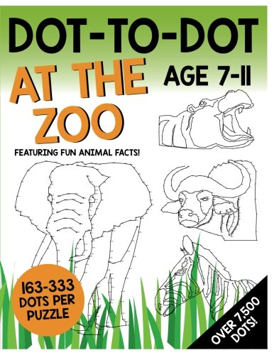Read Online Dot-To-Dot - At The Zoo: Featuring fun animal facts! pdf epub