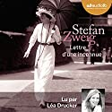 Lettre d'une inconnue Audiobook by Stefan Zweig Narrated by Léa Drucker
