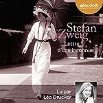 Lettre d'une inconnue | Stefan Zweig