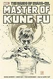 Shang-Chi: Master of Kung-Fu Omnibus Vol. 4 (Hands of Shang-Chi, Master of Kung-Fu Omnibus)