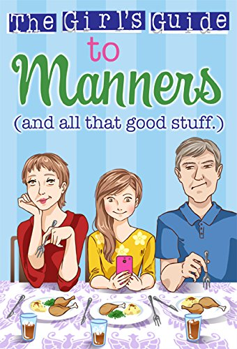 Girl's Guide To Manners (Christian Girl's Guides)