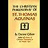 The Christian Philosophy of St. Thomas Aquinas